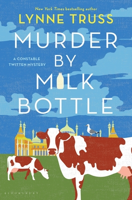 Murder by Milk Bottle (A Constable Twitten Mystery) Cover Image