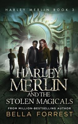 Harley Merlin 3: Harley Merlin and the Stolen Magicals Cover Image