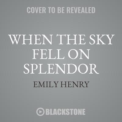 When the Sky Fell on Splendor Cover Image