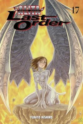 Battle Angel Alita: Last Order, Volume 17 Cover Image