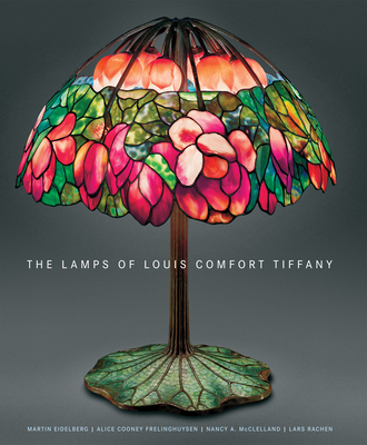 The Lamps of Louis Comfort Tiffany Cover