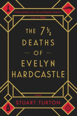 The 7½ Deaths of Evelyn Hardcastle cover image