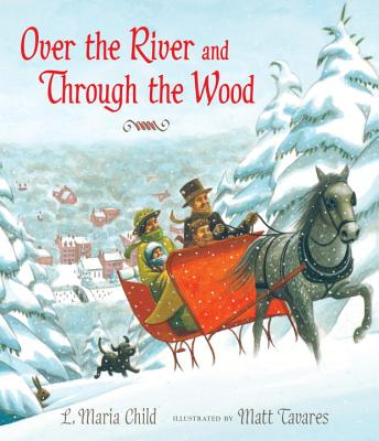 Over the River and Through the Wood: The New England Boy's Song About Thanksgiving Day Cover Image