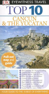 Cover for Top 10 Cancun and Yucatan