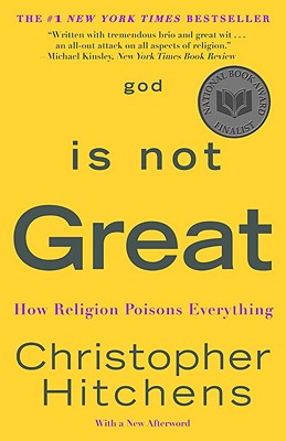 God Is Not Great: How Religion Poisons Everything Cover Image