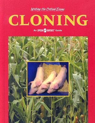 Cloning: An Opposing Viewpoints Guide Cover Image