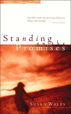 Standing on the Promises: A Woman's Guide for Surviving the Storms of Life Cover Image
