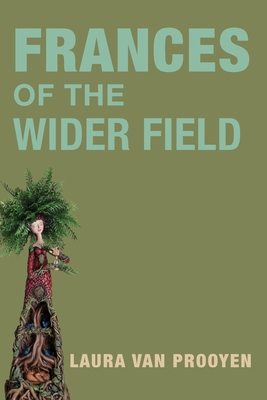 Frances of the Wider Fields Cover Image