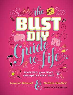 The Bust DIY Guide to Life Cover