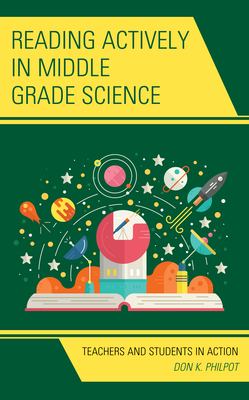 Reading Actively in Middle Grade Science: Teachers and Students in Action Cover Image
