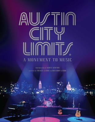 Austin City Limits: A Monument to Music Cover Image