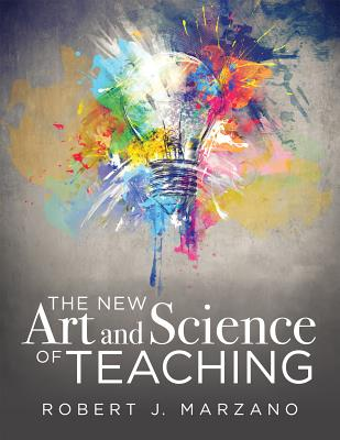 The New Art and Science of Teaching: More Than Fifty New Instructional Strategies for Academic Success Cover Image