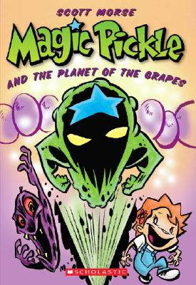 Magic Pickle & The Planet Of The Grapes Cover