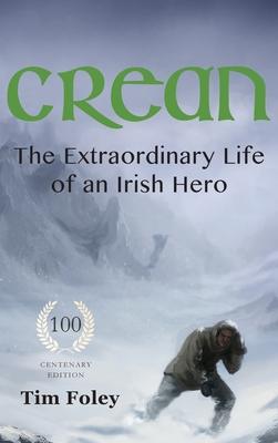 Crean - The Extraordinary Life of an Irish Hero Cover Image