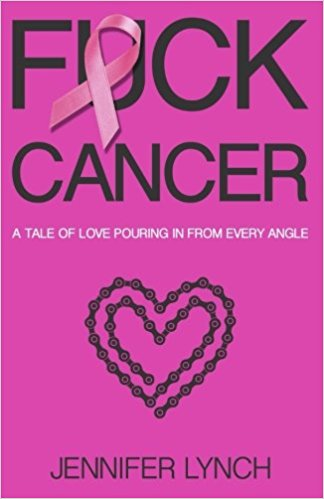Fuck Cancer: A Tale of Love Pouring in from Every Angle Cover Image