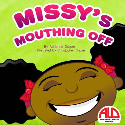 Missy's Mouthing Off Cover Image