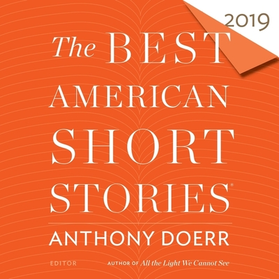 The Best American Short Stories 2019 Lib/E Cover Image