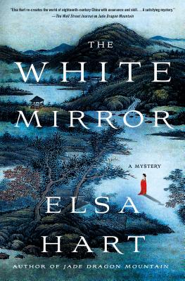 The White Mirror: A Mystery (Li Du Novels #2) Cover Image