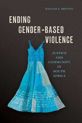 Ending Gender-Based Violence: Justice and Community in South Africa Cover Image