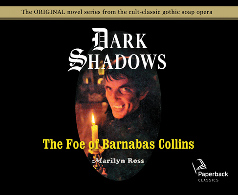 The Foe of Barnabas Collins (Library Edition) (Dark Shadows #9) Cover Image