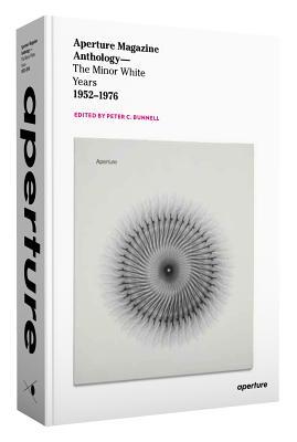 Aperture Magazine Anthology: The Minor White Years, 1952-1976 Cover Image