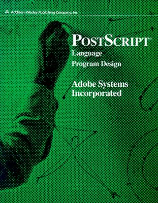 PostScript Language Program Design Cover Image