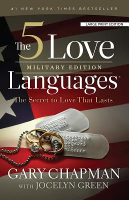 The 5 Love Languages, Military Edition: The Secret to Love That Lasts Cover Image