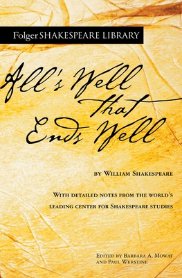 All's Well That Ends Well (Folger Shakespeare Library) Cover Image