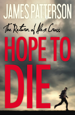 Hope to Die (Alex Cross #20) Cover Image