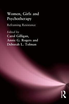 Women, Girls and Psychotherapy: Reframing Resistance Cover Image