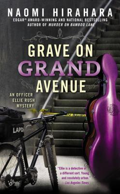 Grave on Grand Avenue (An Officer Ellie Rush Mystery #2) Cover Image