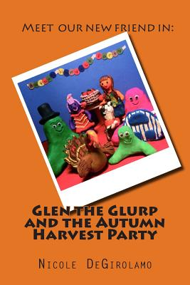 Glen the Glurp and the Autumn Harvest Party Cover Image