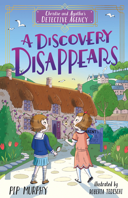 Christie and Agatha's Detective Agency: A Discovery Disappears Cover Image