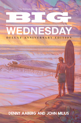 Big Wednesday (Deluxe Anniversary Edition) Cover Image