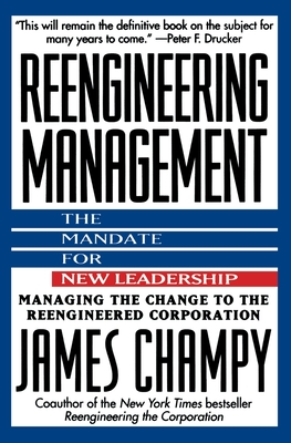 Reengineering Management: Mandate for New Leadership, the Cover Image