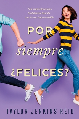 Por Siempre, Felices? Cover Image