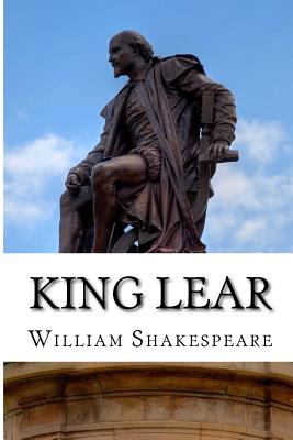 King Lear: The Tragedy of King Lear: A Play Cover Image