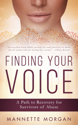Finding Your Voice: A Path to Recovery for Survivors of Abuse Cover Image