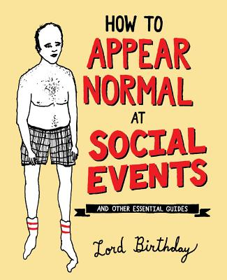 Cover for How to Appear Normal at Social Events