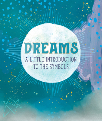 Dreams: A Little Introduction to the Symbols (RP Minis) Cover Image