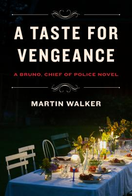 A Taste for Vengeance: A Bruno, Chief of Police Novel Cover Image