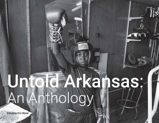 Untold Arkansas: An Anthology Cover Image