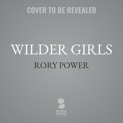 Wilder Girls Lib/E Cover Image