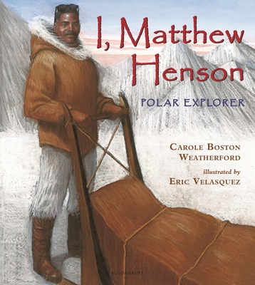 I, Matthew Henson: Polar Explorer Cover Image