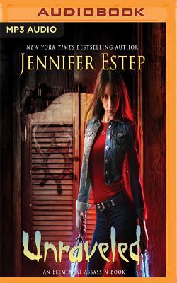 Unraveled (Elemental Assassin Books #15) Cover Image