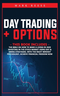 2 in 1: Day trading + Options: The bible on how to make a living in 2021 with investing in the stock market using day + Swing Cover Image