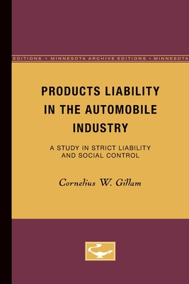 Products Liability in the Automobile Industry: A Study in Strict Liability and Social Control Cover Image