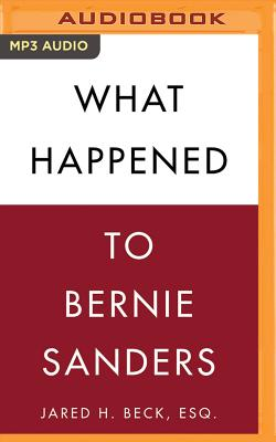 What Happened to Bernie Sanders Cover Image