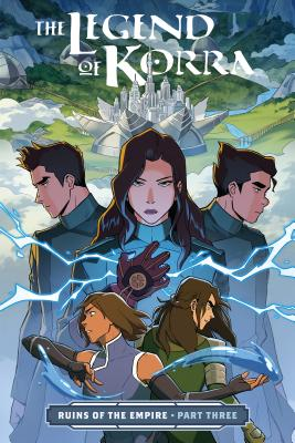 The Legend of Korra: Ruins of the Empire Part Three Cover Image