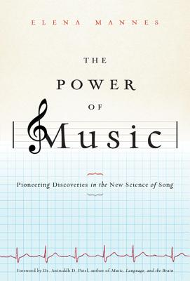 The Power of Music: Pioneering Discoveries in the New Science of Song Cover Image